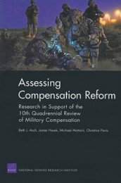 Assessing Compensation Reform av Beth J Asch, James Hosek, Michael Mattock og Christina Panis (Heftet)