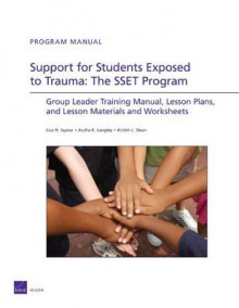 Support for Students Exposed to Trauma : the SSET Program av Lisa Jaycox, Audra Langley, Kristin L Dean, Rand Corporation, Lisa H Jaycox og Audra Langley (Heftet)
