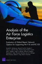 Analysis of the Air Force Logistics Enterprise av Manuel Carrillo, Douglas C Cato, John G Drew, Thomas Lang og Ronald G McGarvey (Heftet)