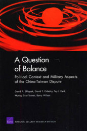 A Question of Balance av David T Orletsky, Toy I Reid, David A Shlapak, Murray Scot Tanner og Barry Wilson (Heftet)