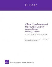 Officer Classification and the Future of Diversity Among Senior Military Leaders av Nelson Lim (Heftet)