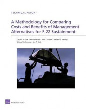 A Methodology for Comparing Costs and Benefits of Management Alternatives for F-22 Sustainment av Michael Boito, Cynthia R. Cook, John C. Graser, Edward G. Keating og Michael J. Neumann (Heftet)