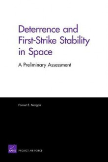 Deterrence and First-Strike Stability in Space av Forrest E. Morgan (Heftet)