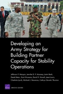 Developing an Army Strategy for Building Partner Capacity for Stability Operations av Jefferson P. Marquis, Jennifer D. P. Moroney, Justin Beck, Derek Eaton og Scott Hiromoto (Heftet)