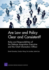 Are Law and Policy Clear and Consistent? av Daniel Gonzales, Leland Joe, Eric Landree og Carolyn Wong (Heftet)
