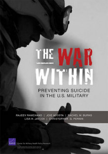 The War Within av Christopher G. Pernin, Rajeev Ramchand, Joie Acosta, Rachel M. Burns og Lisa H. Jaycox (Heftet)