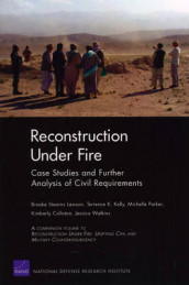 Reconstruction Under Fire av Kimberly Colloton, Terrence K. Kelly, Brooke Stearns Lawson, Michelle Parker og Jessica Watkins (Heftet)