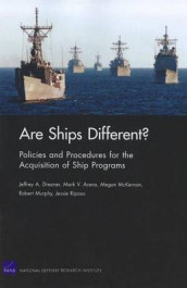 Are Ships Different? Policies and Procedures for the Acquisition Ofship Programs av Mark V. Arena, Jeffrey A. Drezner, Megan McKErnan, Robert Murphy og Jessie Riposo (Heftet)