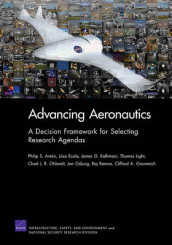 Advancing Aeronautics av Philip S. Anton, Liisa Ecola, James G. Kallimani, Thomas Light og Chad J. R. Ohlandt (Heftet)
