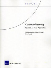 Customized Learning av Cheryl Benard, Thomas Manacapilli og Edward O'Connell (Heftet)