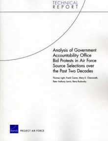 Analysis of Government Accountability Office Bid Protests in Air Force Source Selections Over the Past Two Decades av Thomas Light, Frank Camm, Mary E Chenoweth, Peter Lewis og Rena Rudavsky (Heftet)