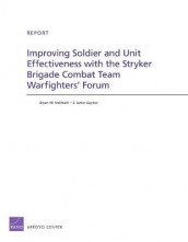 Improving Soldier and Unit Effectiveness with the Stryker Brigade Combat Team Warfighters' Forum av S. Jamie Gayton og Bryan W. Hallmark (Heftet)