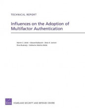 Influences on the Adoption of Multifactor Authentication av Edward Balkovich, Brian A. Jackson, Martin C. Libicki, Rena Rudavsky og Katharine Watkins Webb (Heftet)