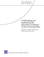 A Methodology for Implementing the Department of Defense's Current in-Sourcing Policy av Jessie Riposo (Heftet)