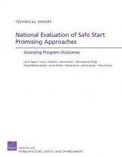 National Evaluation of Safe Start Promising Approaches av Joie Acosta, Dionne Barnes-Proby, Taria Francois, Racine Harris, Laura J. Hickman, Lisa H. Jaycox, Aaron Kofner, Dana Schultz og Claude Messan Setodji (Heftet)