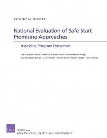 National Evaluation of Safe Start Promising Approaches av Lisa H. Jaycox, Laura J. Hickman, Dana Schultz, Dionne Barnes-Proby, Claude Messan Setodji, Aaron Kofner, Racine Harris, Taria Francois og Joie Acosta (Heftet)