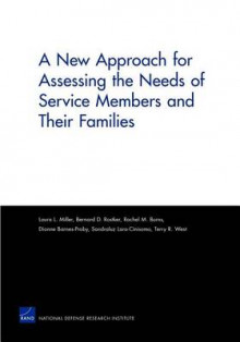 A New Approach for Assessing the Needs of Service Members and Their Families av Laura L Miller, Bernard D. Rostker, Rachel M. Burns, Dionne Barnes-Proby, Sandraluz Lara-Cinisomo og Terry R. West (Heftet)
