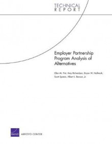 Employer Partnership Program Analysis of Alternatives av Ellen M. Pint, Amy Richardson, Bryan W. Hallmark, Scott Epstein og Benson (Heftet)