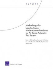 Methodology for Constructing a Modernization Roadmap for Air Force Automatic Test Systems av Manuel Carrillo, John G. Drew, Lionel A. Galway, Amy L. Maletic, James M. Masters, Rachel Rue og Ben D. Van Roo (Heftet)