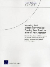 Improving Joint Expeditionary Medical Planning Tools Based on a Patient Flow Approach av Mahyar A. Amouzegar, Edward W. Chan, Rachel Costello, D. Scott Guermonprez, Heather Krull, Tom LaTourrette, Beth E. Lachman, Hans V. Ritschard og Don Snyder (Heftet)