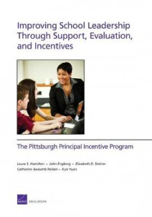 Improving School Leadership Through Support, Evaluation, and Incentives av Laura S. Hamilton, John Engberg, Elizabeth D. Steiner, Catherine Awsumb Nelson og Kun Yuan (Heftet)