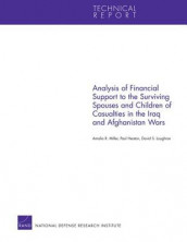 Analysis of Financial Support to the Surviving Spouses and Children of Casualties in the Iraq and Afghanistan Wars av Paul Heaton, David S. Loughran og Amalia R. Miller (Heftet)