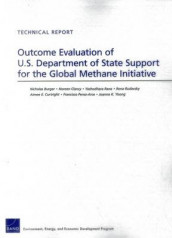 Outcome Evaluation of U.S. Department of State Support for the Global Methane Initiative av Nicholas Burger, Noreen Clancy, Aimee E. Curtright, Francisco Perez-Arce, Yashodhara Rana, Rena Rudavsky og Joanne K. Yoong (Heftet)