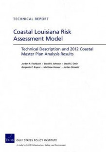 Coastal Louisiana Risk Assessment Model av Jordan R. Fischbach, David R. Johnson, David S. Ortiz, Benjamin P. Bryant, Matthew Hoover og Jordan Ostwald (Heftet)