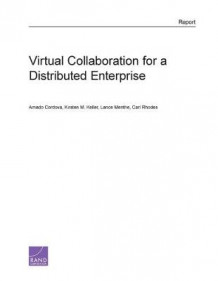 Virtual Collaboration for a Distributed Enterprise av Amado Cordova, Kirsten M. Keller, Lance Menthe og Carl Rhodes (Heftet)