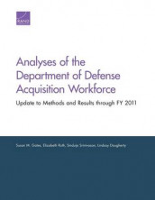 Analyses of the Department of Defense Acquisition Workforce av Lindsay Daugherty, Susan M. Gates, Elizabeth Roth og Sinduja Srinivasan (Heftet)
