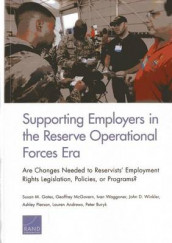 Supporting Employers in the Reserve Operational Forces Era av Lauren Andrews, Peter Buryk, Susan M. Gates, Geoffrey McGovern, Ashley Pierson, Ivan Waggoner og John D. Winkler (Heftet)