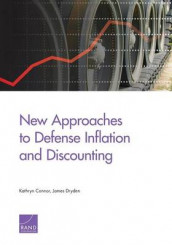 New Approaches to Defense Inflation and Discounting av Kathryn Connor og James Dryden (Heftet)