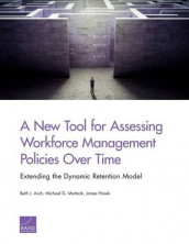 A New Tool for Assessing Workforce Management Policies Over Time av Beth J. Asch, James Hosek og Michael G. Mattock (Heftet)