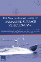 U.S. Navy Employment Options for Unmanned Surface Vehicles (Usvs) av Irv Blickstein, Peter Buryk, Robert W. Button, Paul DeLuca, James Dryden, Jason Mastbaum, Jan Osburg, Philip Padilla, Amy Potter og Scott Savitz (Heftet)