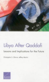 Libya After Qaddafi av Christopher S. Chivvis og Jeffrey Martini (Heftet)