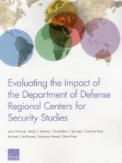 Evaluating the Impact of the Department of Defense Regional Centers for Security Studies av Shira Efron, Chaoling Feng, Larry Hanauer, Stuart E. Johnson, Michael J. McNerney, Stephanie Pezard og Christopher Springer (Heftet)