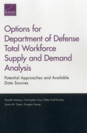 Options for Department of Defense Total Workforce Supply and Demand Analysis av Susan M. Gates, Christopher Guo, Philip Hall-Partyka, Shanthi Nataraj og Douglas Yeung (Heftet)