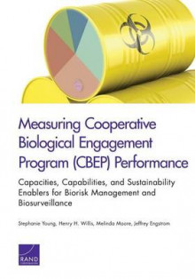 Measuring Cooperative Biological Engagement Program (Cbep) Performance av Stephanie Young, Henry H. Willis, Melinda Moore og Jeffrey Engstrom (Heftet)