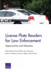 License Plate Readers for Law Enforcement av James M. Anderson, Keith Gierlack, Tom LaTourrette, Lauren A. Mayer, Shara Williams og Johanna Zmud (Heftet)