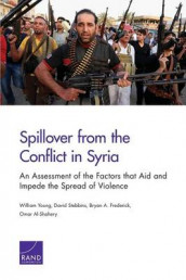 Spillover from the Conflict in Syria av Omar Al-Shahery, Bryan A. Frederick, David Stebbins og William Young (Heftet)