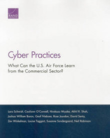 Cyber Practices av Lara Schmidt, Caolionn O'Connell, Hirokazu Miyake, Akhil R. Shah, Joshua William Baron, Geof Nieboer, Rose Jourdan, David Senty, Zev Winkelman og Louise Taggart (Heftet)
