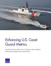 Enhancing U.S. Coast Guard Metrics av Aaron C. Davenport, Martina Melliand, William Sasser, Scott Savitz, Elizabeth Tencza, Henry H. Willis og Dulani Woods (Heftet)