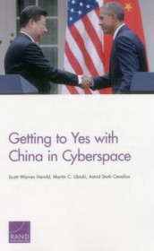 Getting to Yes with China in Cyberspace av Astrid Stuth Cevallos, Scott Warren Harold og Martin C. Libicki (Heftet)