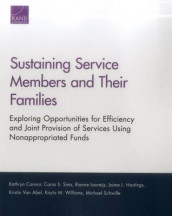 Sustaining Service Members and Their Families av Kathryn Connor, Jaime L. Hastings, Rianne Laureijs, Michael Schwille, Carra S. Sims, Kristin Van Abel og Kayla M. Williams (Heftet)