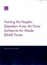 Omslag - Training the People S Liberation Army Air Force Surface-To-Air Missile (Sam) Forces