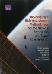 Developing a Risk Assessment Methodology for the National Aeronautics and Space Administration av Blake Cignarella, Paul K. Davis, Daniel M. Gerstein, Clifford A. Grammich, James G. Kallimani, Lauren A. Mayer, Lelia Meshkat og Jan Osburg (Heftet)