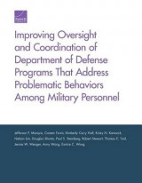 Omslag - Improving Oversight and Coordination of Department of Defense Programs That Address Problematic Behaviors Among Military Personnel