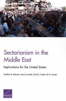Sectarianism in the Middle East av Heather M Robinson, Ben Connable, David E Thaler og Ali G Scotten (Heftet)