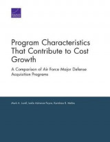 Omslag - Program Characteristics That Contribute to Cost Growth