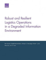 Omslag - Robust and Resilient Logistics Operations in a Degraded Information Environment